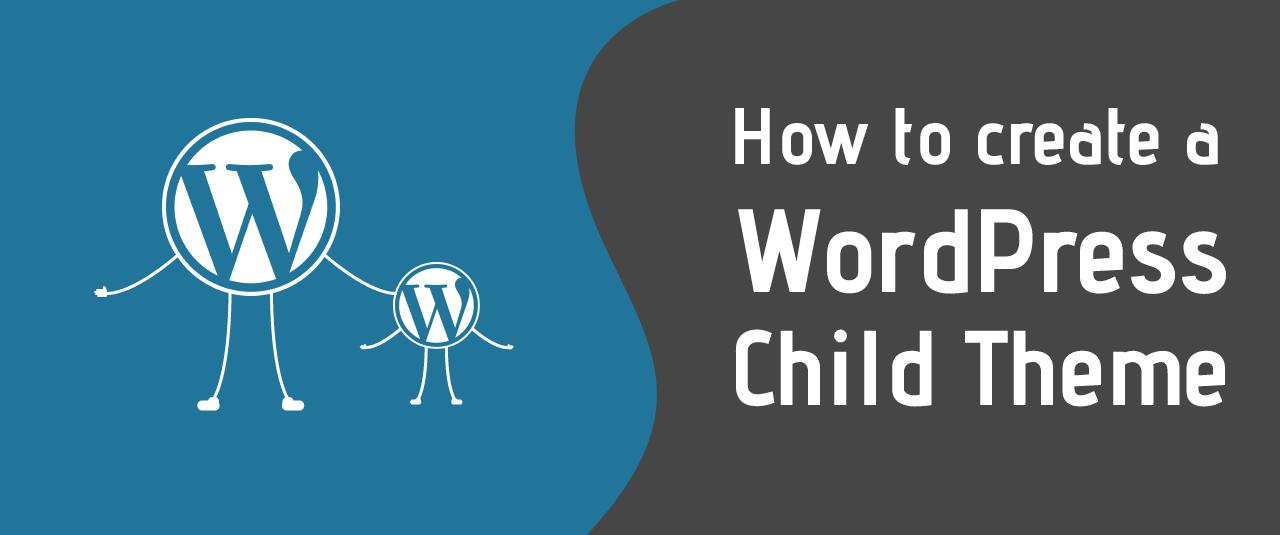 آموزش ساختن Child Theme در وردپرسآموزش ساختن Child Theme در وردپرس