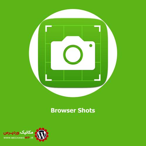 گرفتن اسکرین شات بصورت خودکار در وردپرس با افزونه Browser Shots